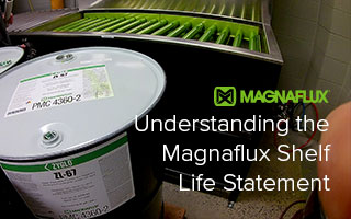 Understanding the Magnaflux Shelf Life Statement for NDT Chemicals